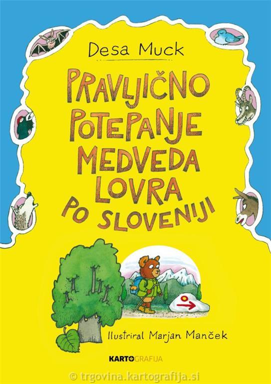 Pravljično potepanje medveda Lovra po Sloveniji